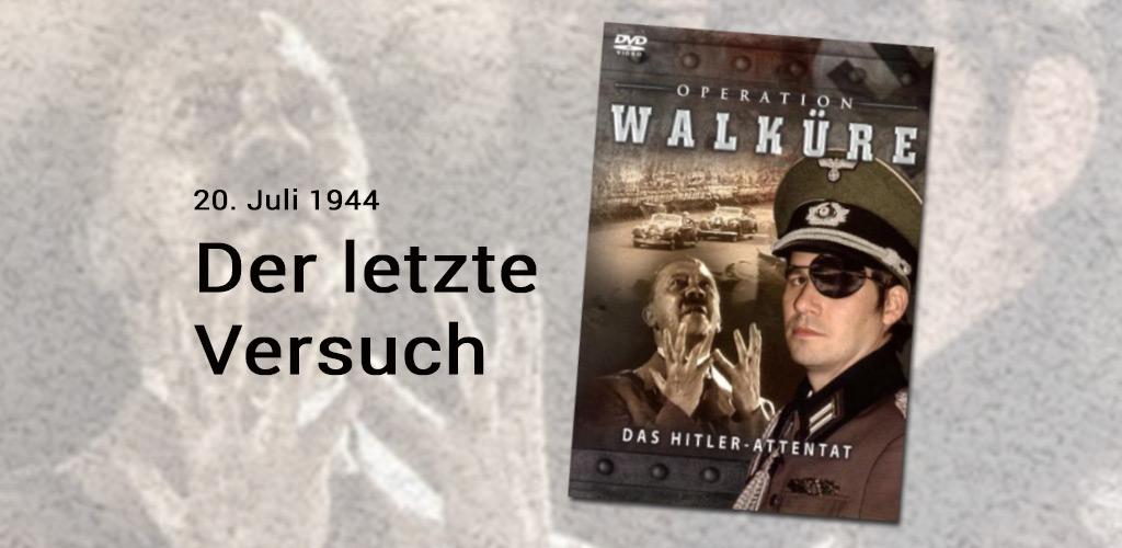 Operation_Walkuere_Hitler_Weltkrieg