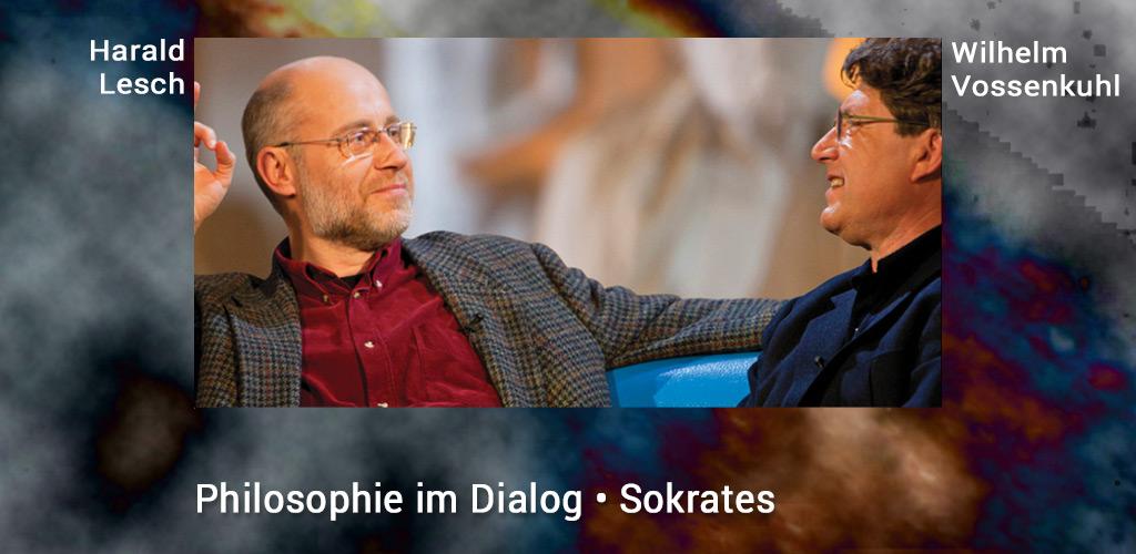 Harald-Lesch_Wilhelm-Vossenkuhl_Philosophie_Sokrates