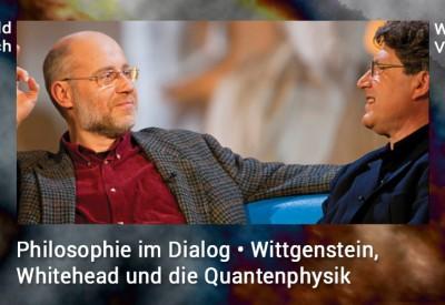Harald-Lesch_Wilhelm-Vossenkuhl_Philosophie_Quantenphysik