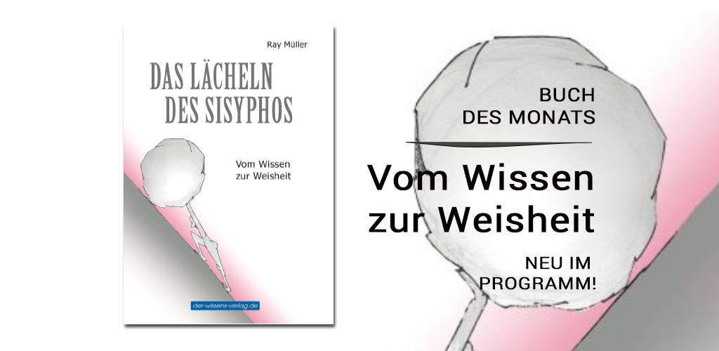Das_Laecheln_des_Sisyphos_Ray_Müller